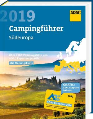 ADAC Campingführer Südeuropa 2019 inkl. Campcard