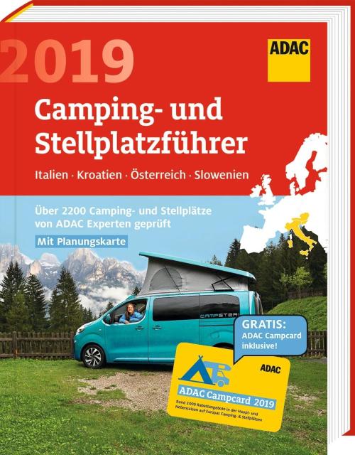 ADAC Camping- & Stellplatzführer Süd-Ost-Europa 2019