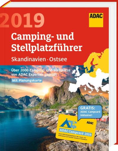 ADAC Camping- und Stellplatzführer Skandinavien & Ostsee 2019 inkl. Campcard